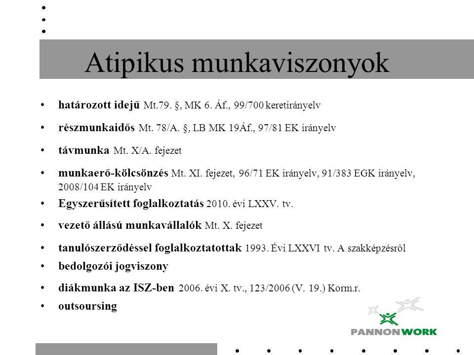 Atipikus munkaviszonyok határozott idejű Mt.79. §, MK 6.