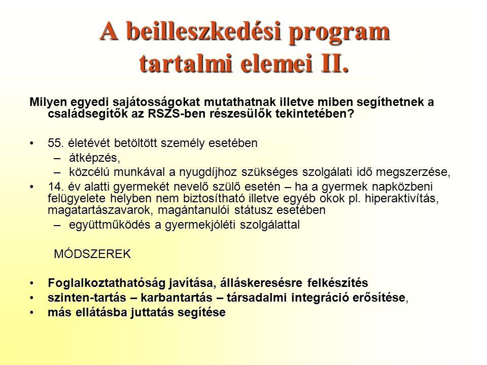 A beilleszkedési program tartalmi elemei II.