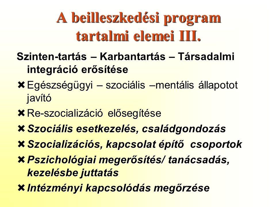 A beilleszkedési program tartalmi elemei III.