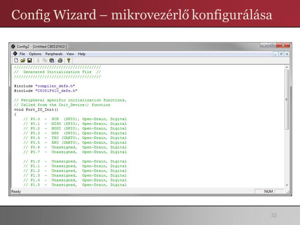 Config Wizard – mikrovezérlő konfigurálása 53