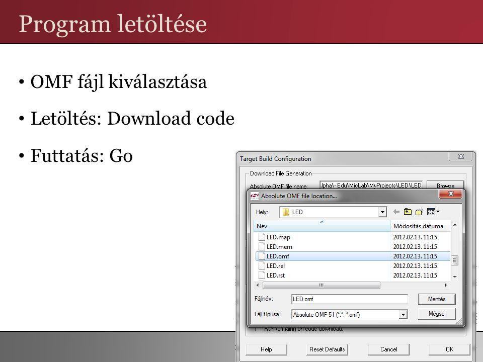 Program letöltése OMF fájl kiválasztása Letöltés: Download code Futtatás: Go 88