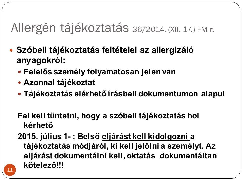 Allergén tájékoztatás 36/2014. (XII. 17.) FM r.