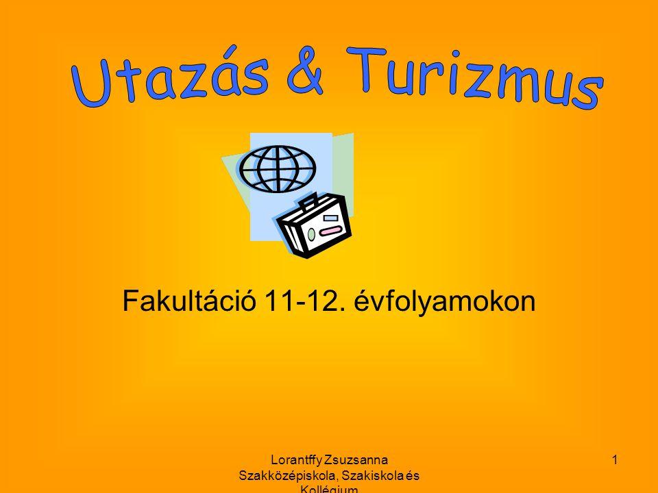 Lorantffy Zsuzsanna Szakközépiskola, Szakiskola és Kollégium 1 Fakultáció 11-12. évfolyamokon