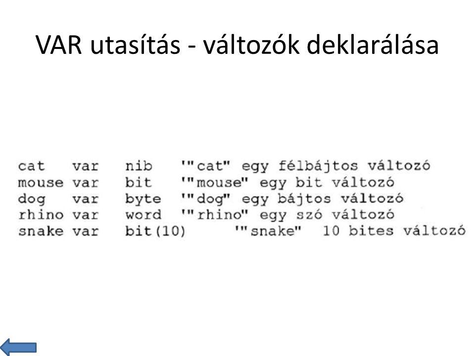 VAR utasítás - változók deklarálása