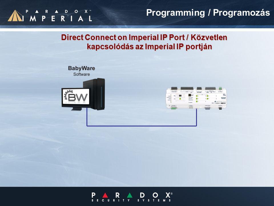 Direct Connect on Imperial IP Port / Közvetlen kapcsolódás az Imperial IP portján Programming / Programozás