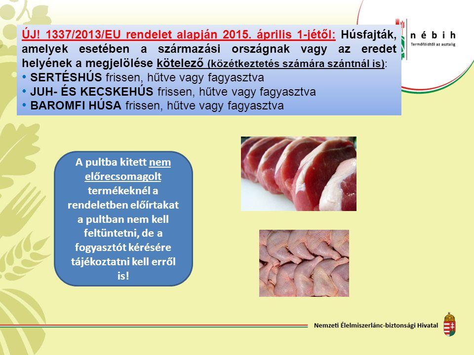 ÚJ. 1337/2013/EU rendelet alapján 2015.