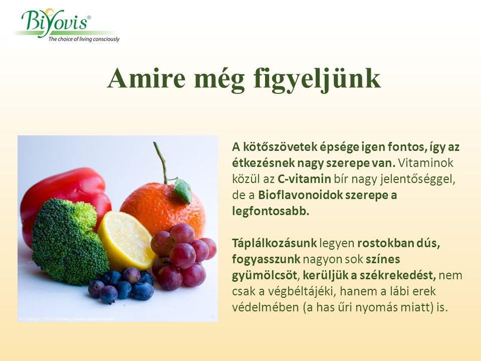 A kötőszövetek épsége igen fontos, így az étkezésnek nagy szerepe van.