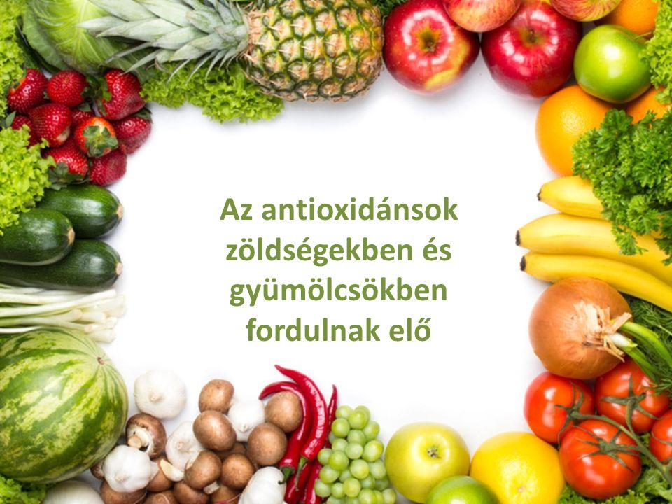 Az antioxidánsok zöldségekben és gyümölcsökben fordulnak elő