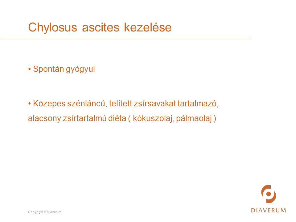 Copyright © Diaverum Spontán gyógyul Közepes szénláncú, telített zsírsavakat tartalmazó, alacsony zsírtartalmú diéta ( kókuszolaj, pálmaolaj ) Chylosu