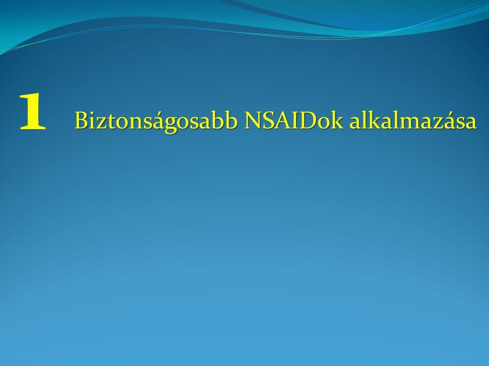 1. Biztonságosabb NSAIDok alkalmazása 1