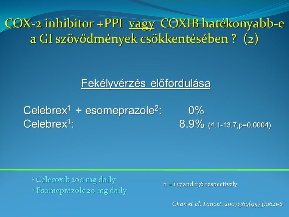 COX-2 inhibitor +PPI vagy COXIB hatékonyabb-e a GI szövődmények csökkentésében .