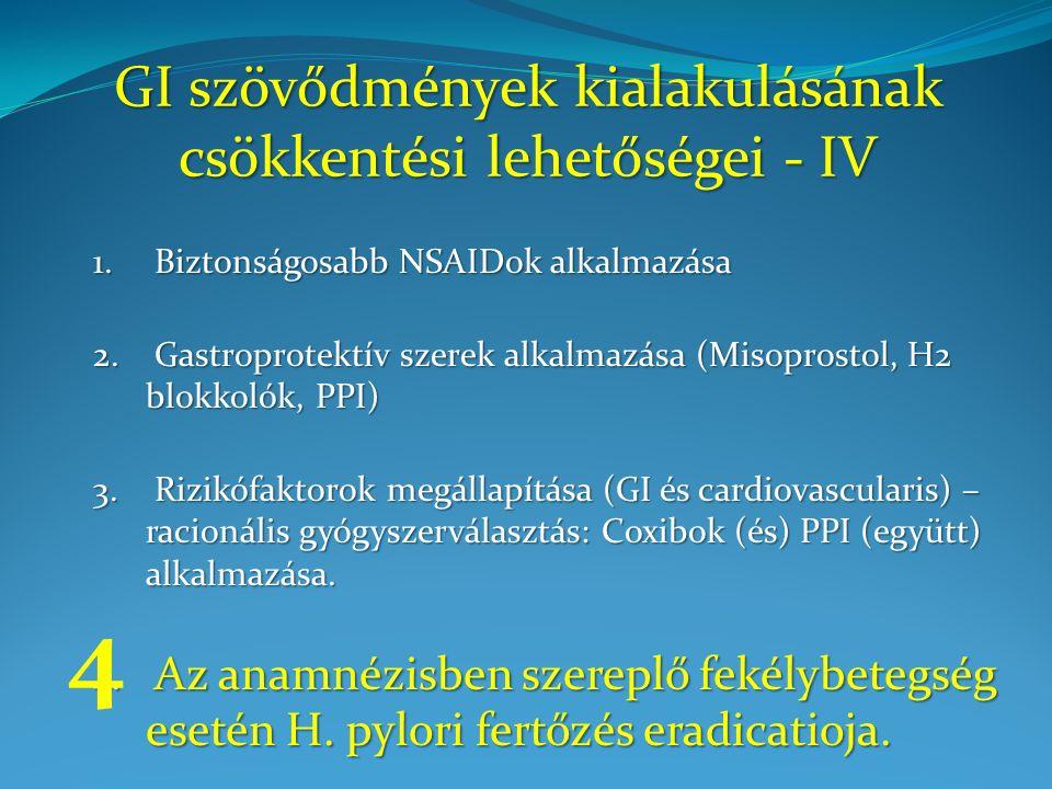 GI szövődmények kialakulásának csökkentési lehetőségei - IV 1.