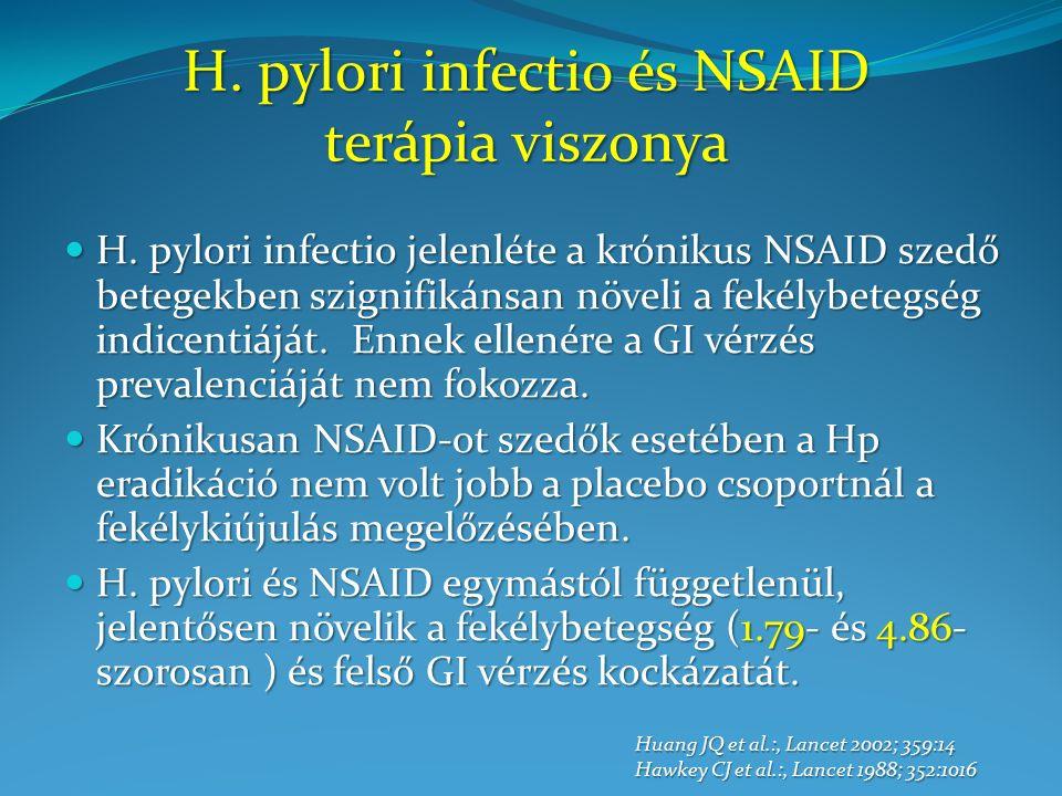 H. pylori infectio jelenléte a krónikus NSAID szedő betegekben szignifikánsan növeli a fekélybetegség indicentiáját. Ennek ellenére a GI vérzés preval