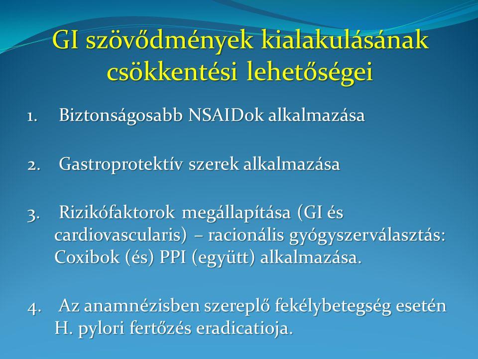 """Gastrointestinalis vs.cardiovascularis mellékhatások (1) A """"CLASS vizsgálatban (celecoxib vs."""