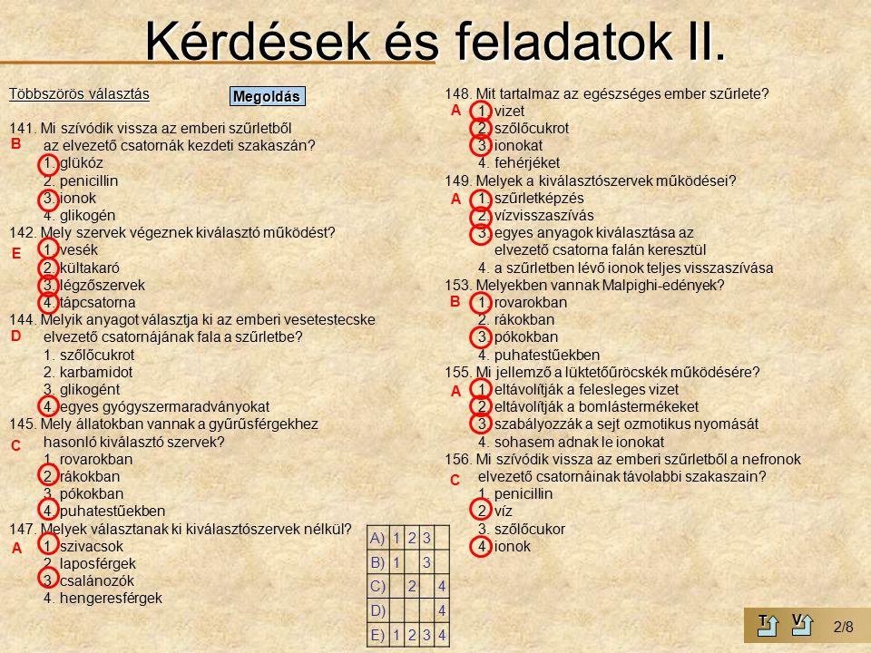Kérdések és feladatok II. Többszörös választás 141.