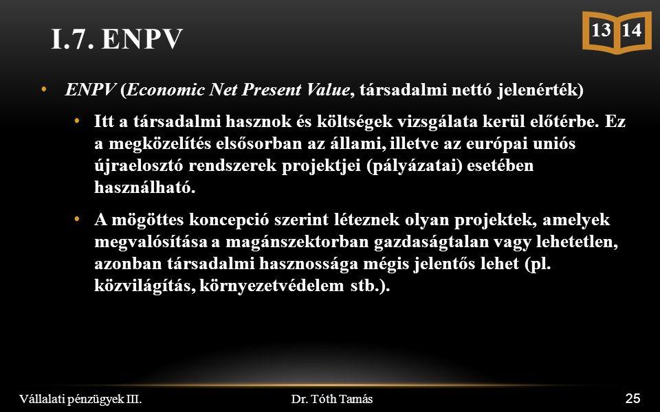 Dr. Tóth Tamás Vállalati pénzügyek III. 25 I.7.