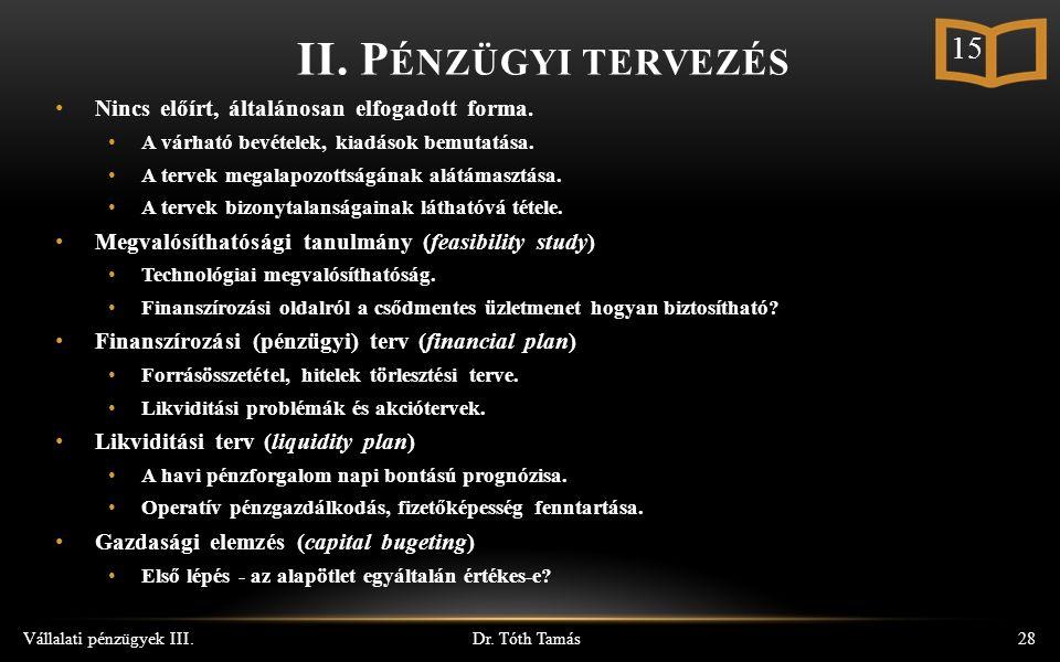 Dr. Tóth Tamás Vállalati pénzügyek III.28 II.
