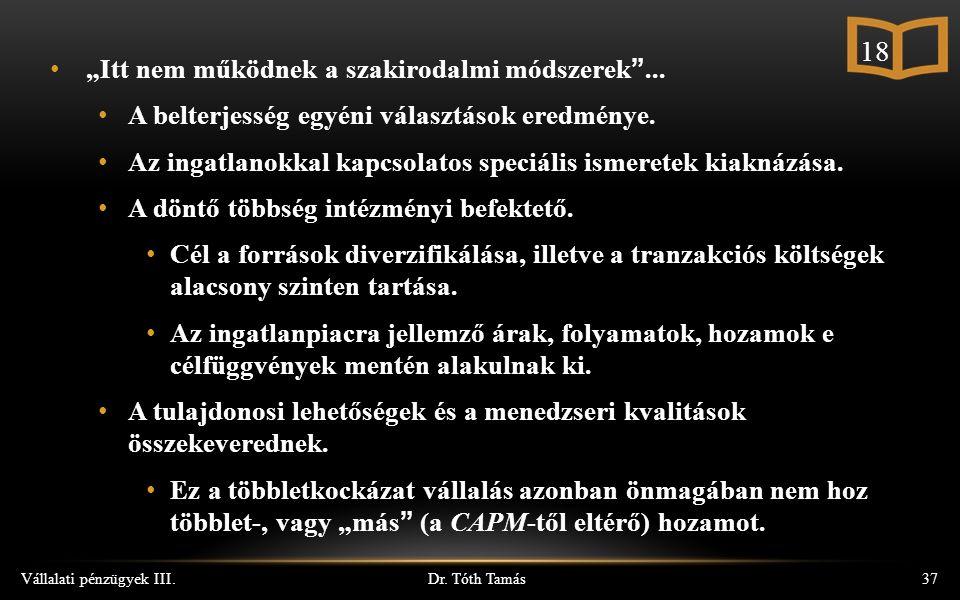 """Dr. Tóth Tamás Vállalati pénzügyek III.37 """"Itt nem működnek a szakirodalmi módszerek ..."""