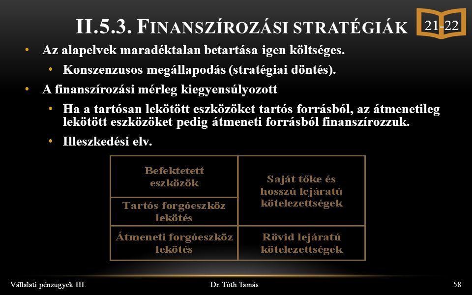 Dr. Tóth Tamás Vállalati pénzügyek III.58 II.5.3.