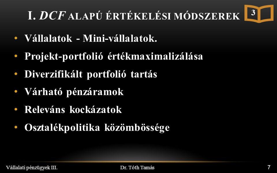 Dr. Tóth Tamás Vállalati pénzügyek III. 7 I.