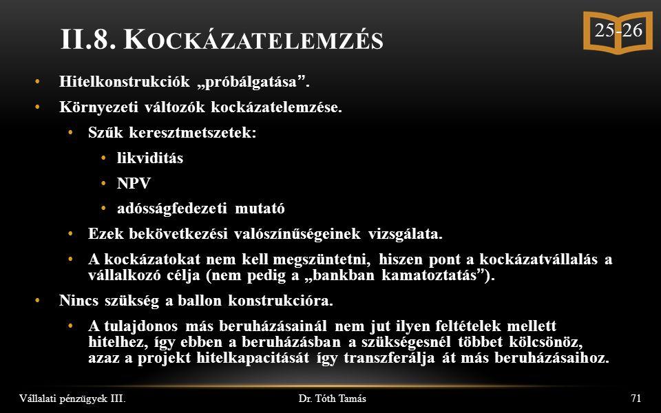Dr. Tóth Tamás Vállalati pénzügyek III.71 II.8.