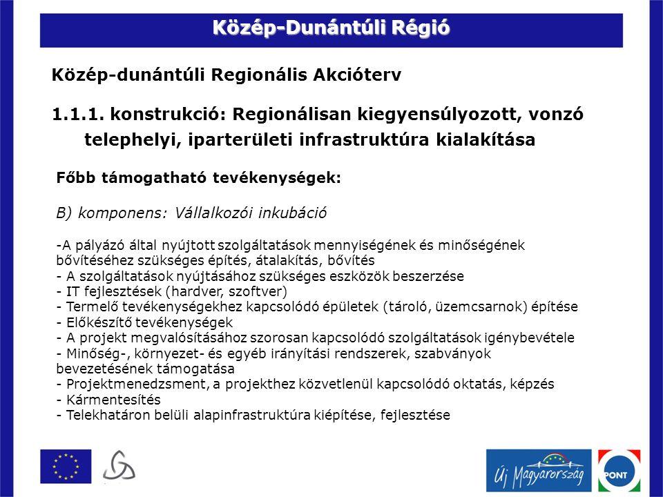 Közép-dunántúli Regionális Akcióterv 1.1.1.
