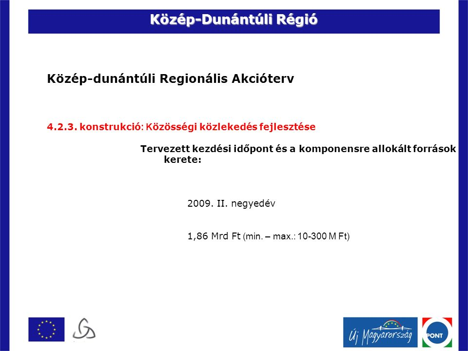 Közép-dunántúli Regionális Akcióterv 4.2.3.