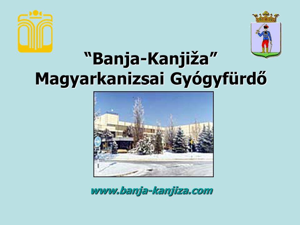 Banja-Kanjiža Magyarkanizsai Gyógyfürdő www.banja-kanjiza.com
