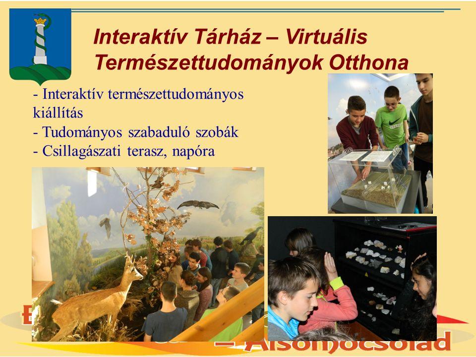 Interaktív Tárház – Virtuális Természettudományok Otthona - Interaktív természettudományos kiállítás - Tudományos szabaduló szobák - Csillagászati terasz, napóra