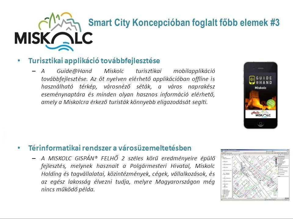 Turisztikai applikáció továbbfejlesztése – A Guide@Hand Miskolc turisztikai mobilapplikáció továbbfejlesztése.
