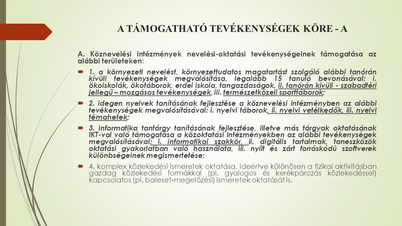 A TÁMOGATHATÓ TEVÉKENYSÉGEK KÖRE - A A.