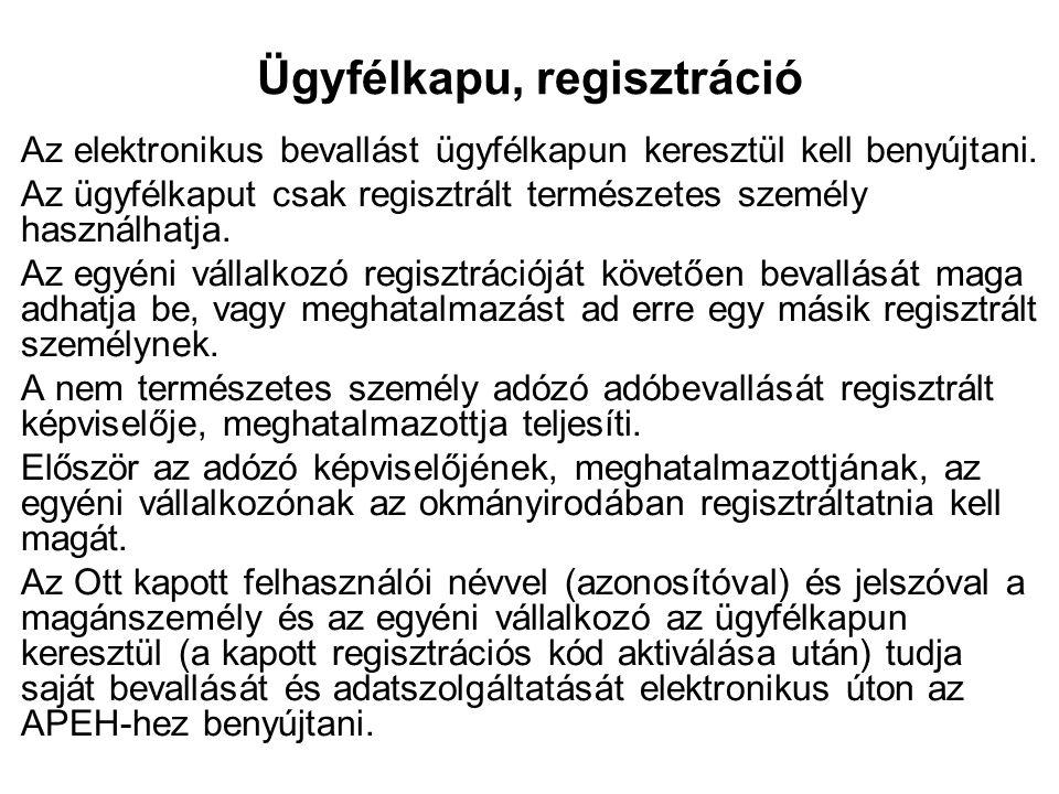 Egyszerűsített közteherviselési hozzájárulás  Az Ekhót az említett feltételek megléte esetén is csak akkor választhatja a magánszemély, ha a törvény szerint ide tartozó tevékenységet kifizetővel létesített jogviszony keretében nyújtja és azért a kifizető kizárólag magyar forintban (HUF) fizet.