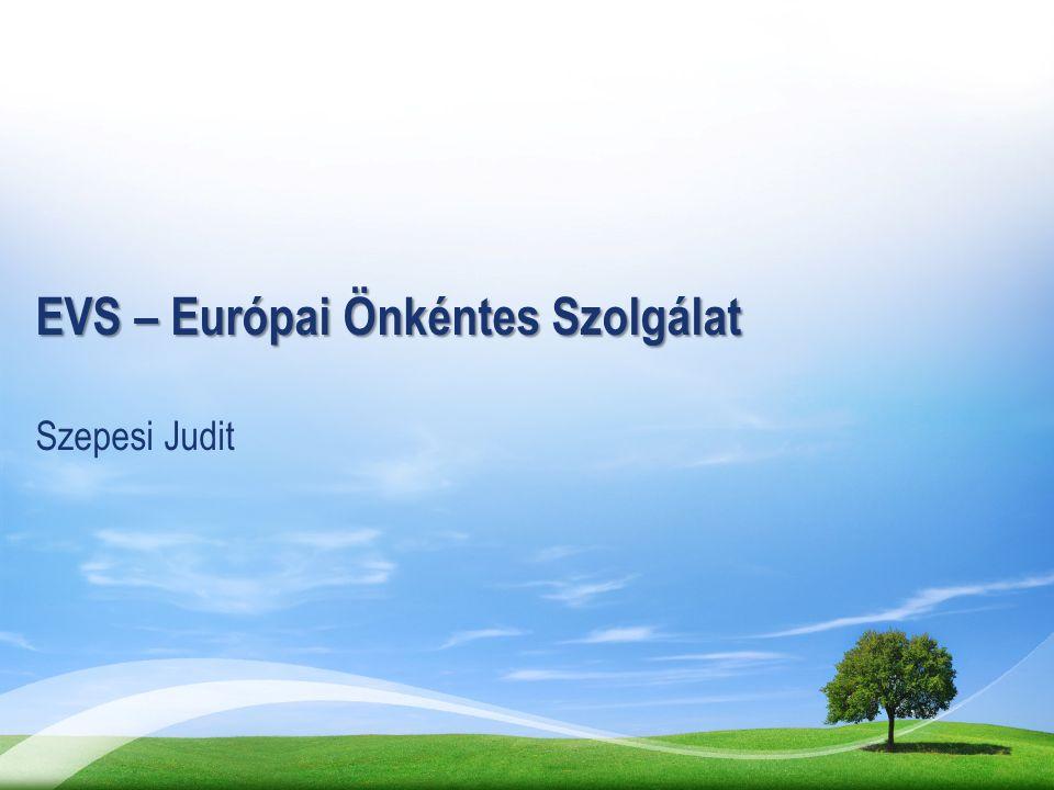 EVS – Európai Önkéntes Szolgálat Szepesi Judit