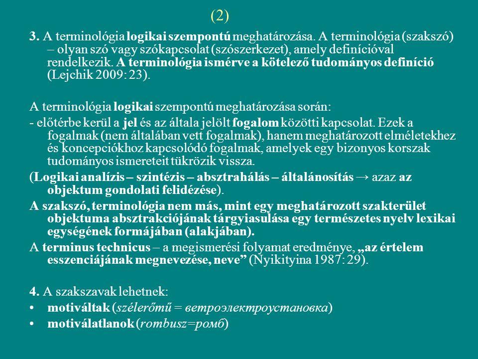 (2) 3. A terminológia logikai szempontú meghatározása.