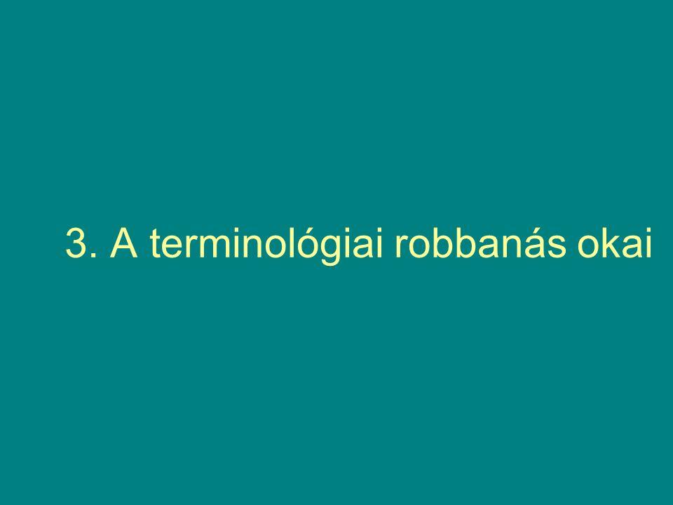 4.Az európai nyelvekben a szakszókincs megnevezésére használatos terminológiák.