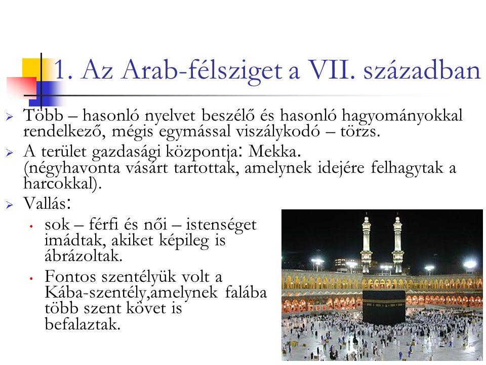 1. Az Arab-félsziget a VII.