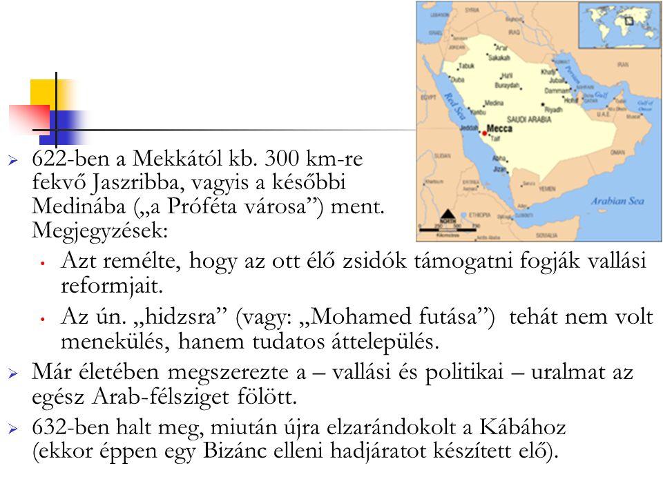  622-ben a Mekkától kb.