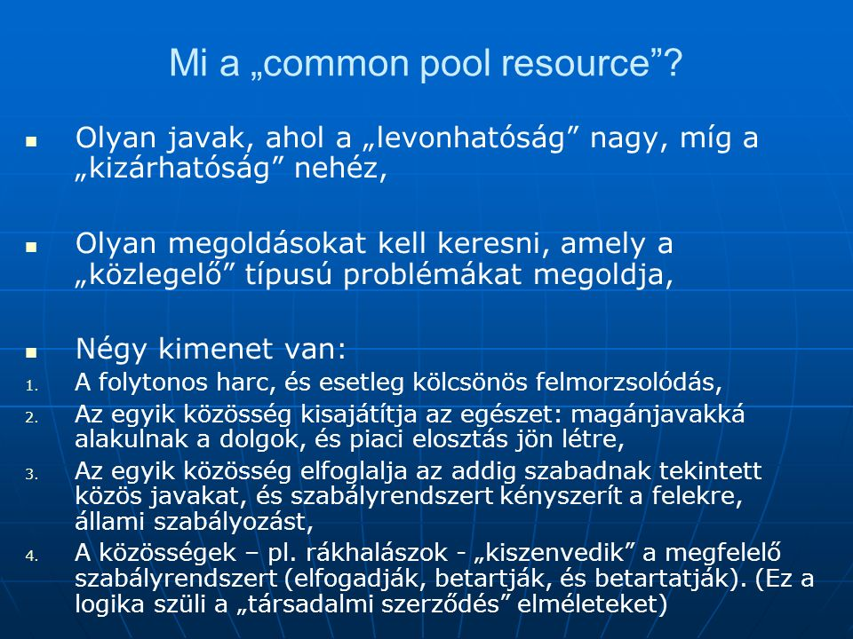 "Mi a ""common pool resource ."