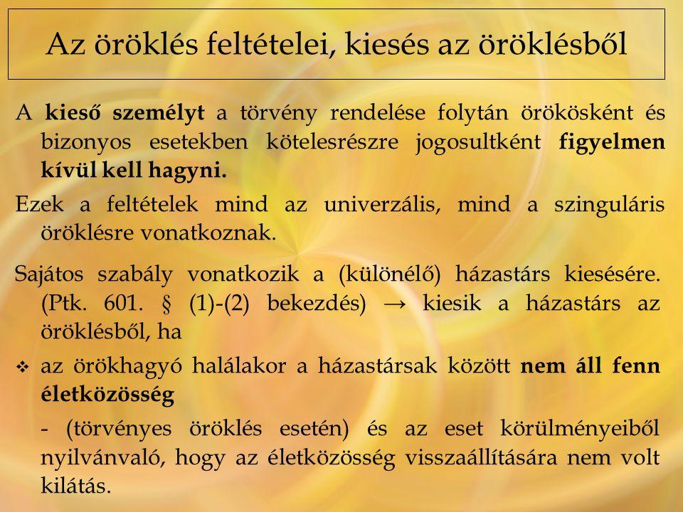 A HAGYATÉKI ELJÁRÁS (Vonatkozó jogszabály: 2010.évi XXXVIII.
