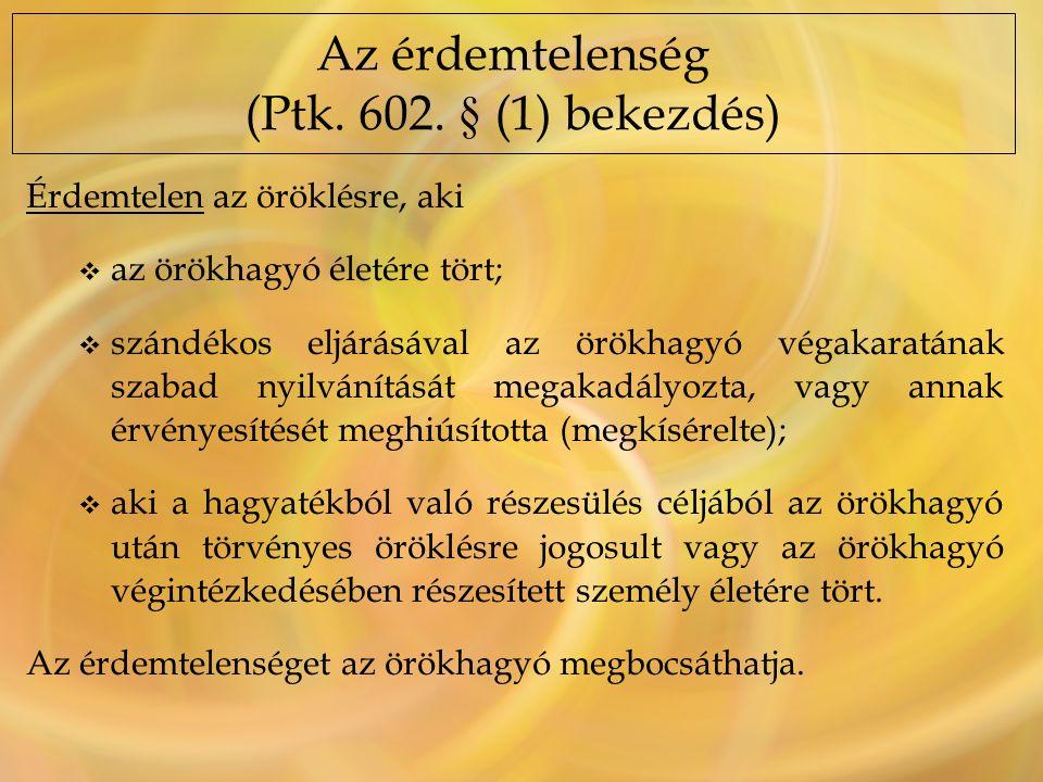 A kitagadás érvénytelen, ha azt az örökhagyó a végintézkedés előtt megbocsátotta, az örökösnek van kötelesrészi igénye (kizárás) A kitagadás hatálytalan, ha azután bocsátotta meg, az örökös az általános szabályok szerint örököl.