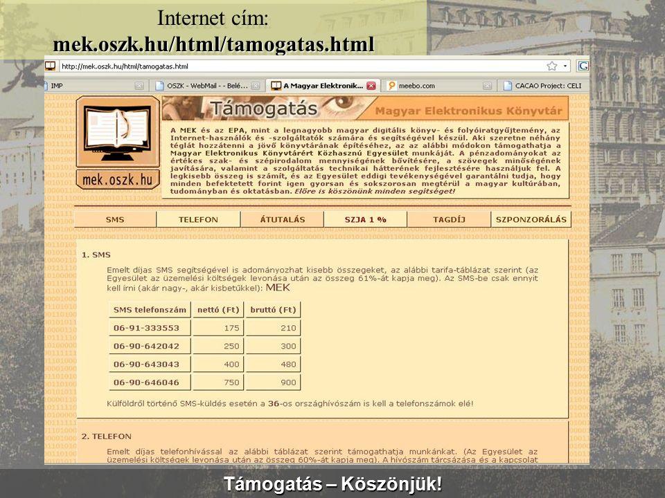 Közönségkapcsolatok mek.oszk.hu/vendeg Internet cím: mek.oszk.hu/vendeg