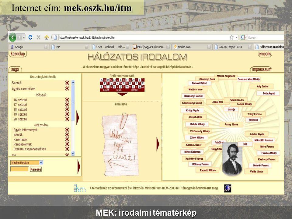 MEK: akadálymentes felület vmek.oszk.hu Internet cím: vmek.oszk.hu