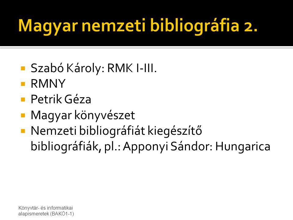  Szabó Károly: RMK I-III.