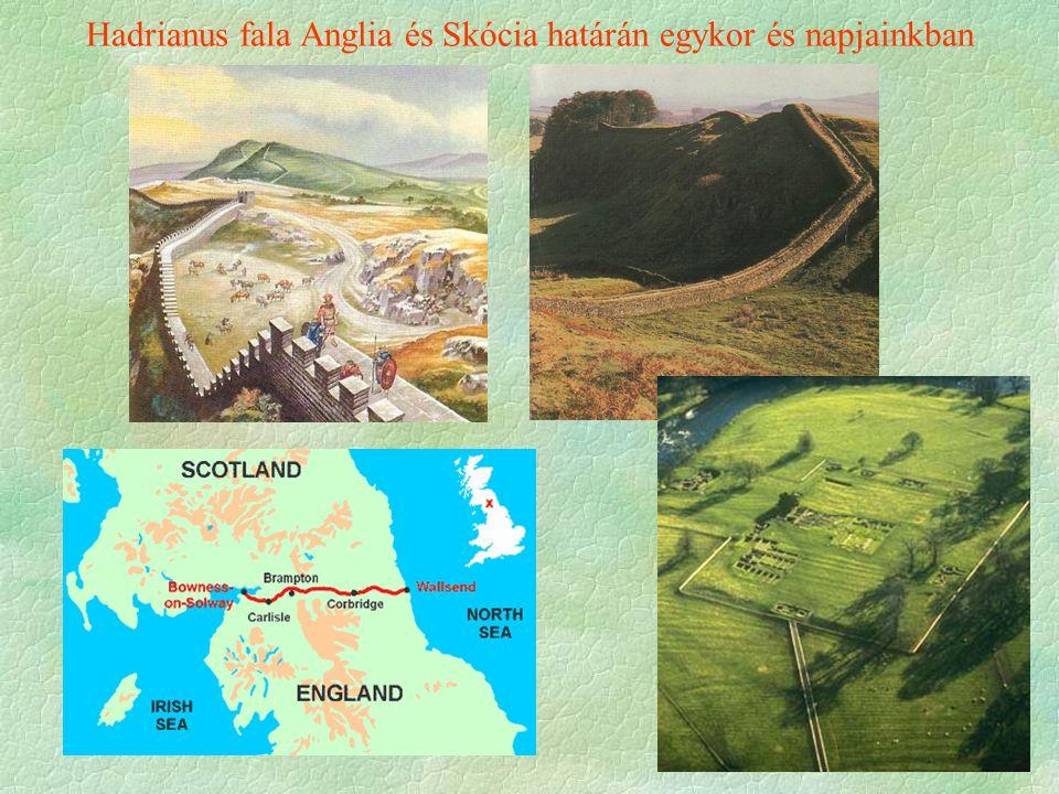 Hadrianus fala Anglia és Skócia határán egykor és napjainkban