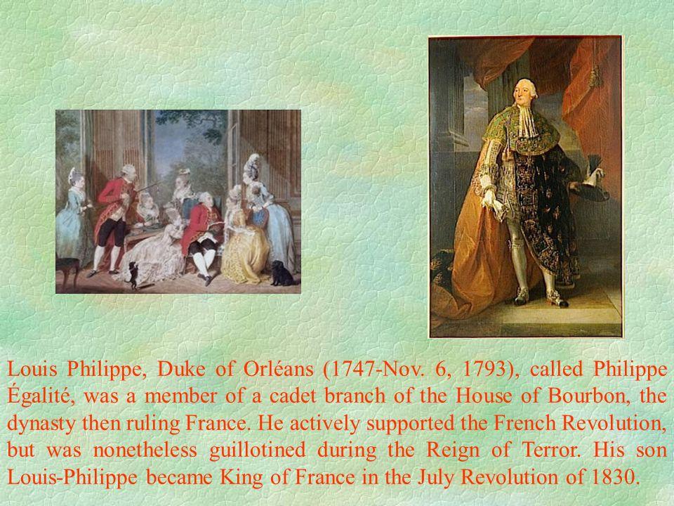 Louis Philippe, Duke of Orléans (1747-Nov.