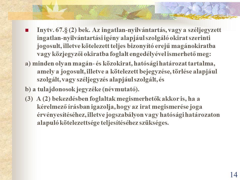Inytv. 67.§ (2) bek.