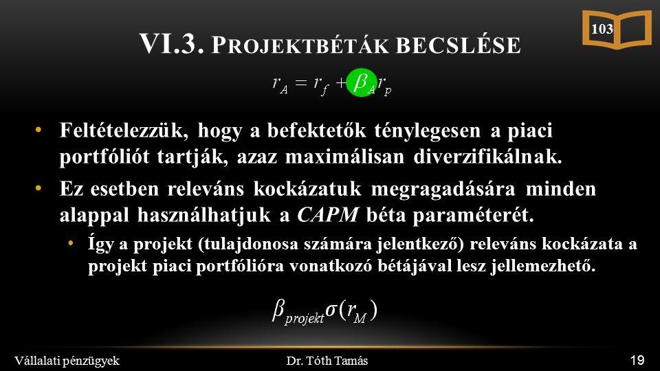 Dr. Tóth Tamás Vállalati pénzügyek 19 VI.3.