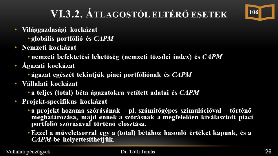 Dr. Tóth Tamás Vállalati pénzügyek 26 VI.3.2.