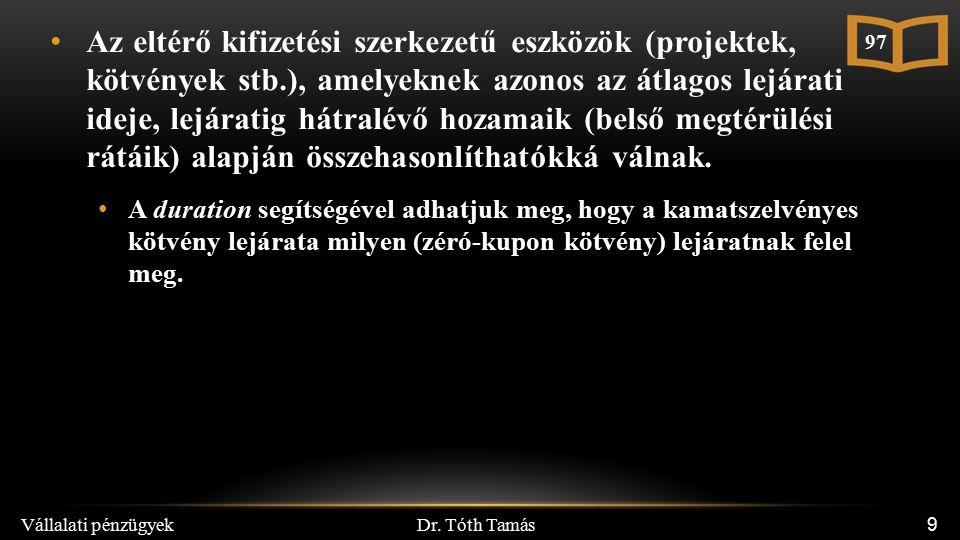 Dr.Tóth Tamás Vállalati pénzügyek 30 VI.4.