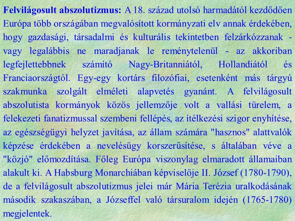 Felvilágosult abszolutizmus: A 18.